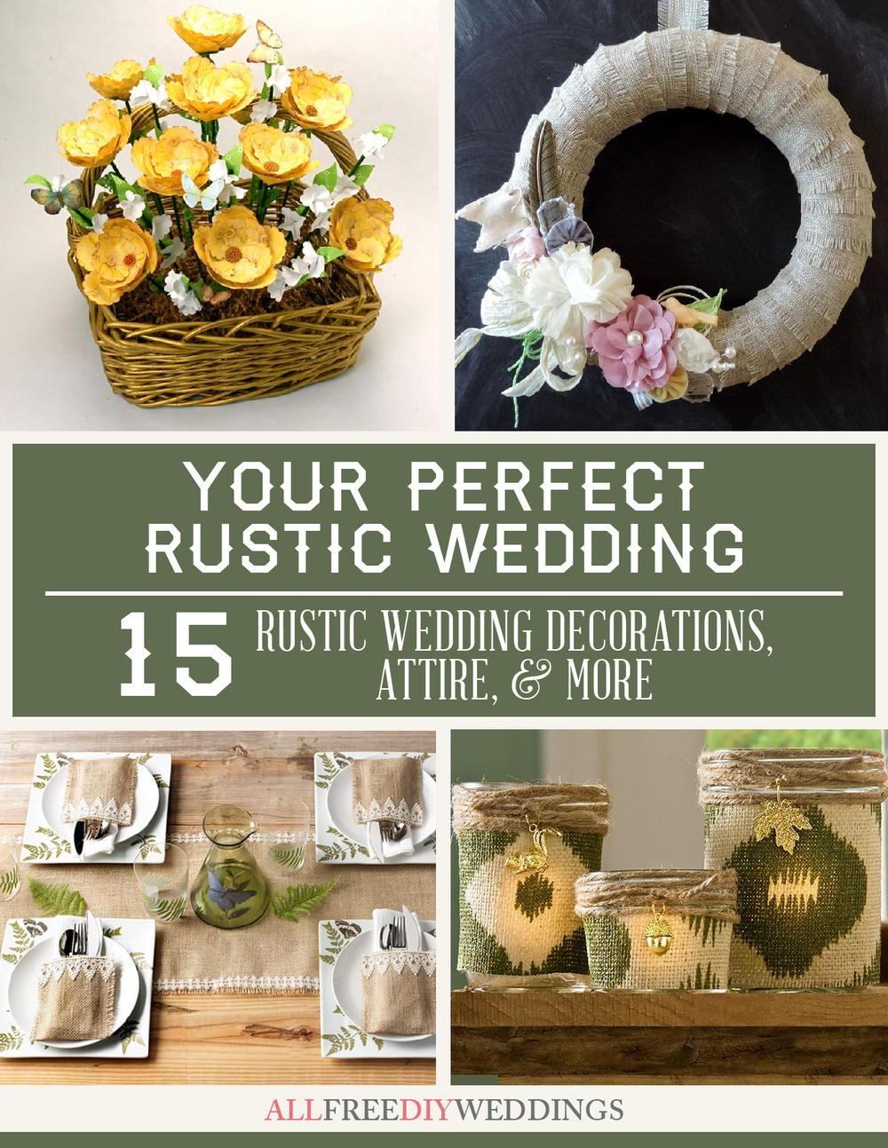 Your perfect rustic wedding 15 rustic wedding decorations for Rustic and more
