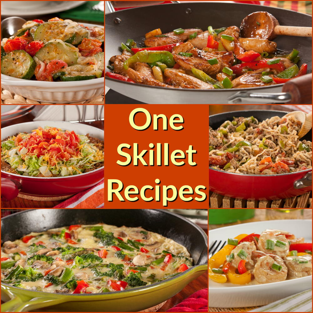 12 Easy One Skillet Recipe: Healthy Skillet Recipes The Whole Family Will Love