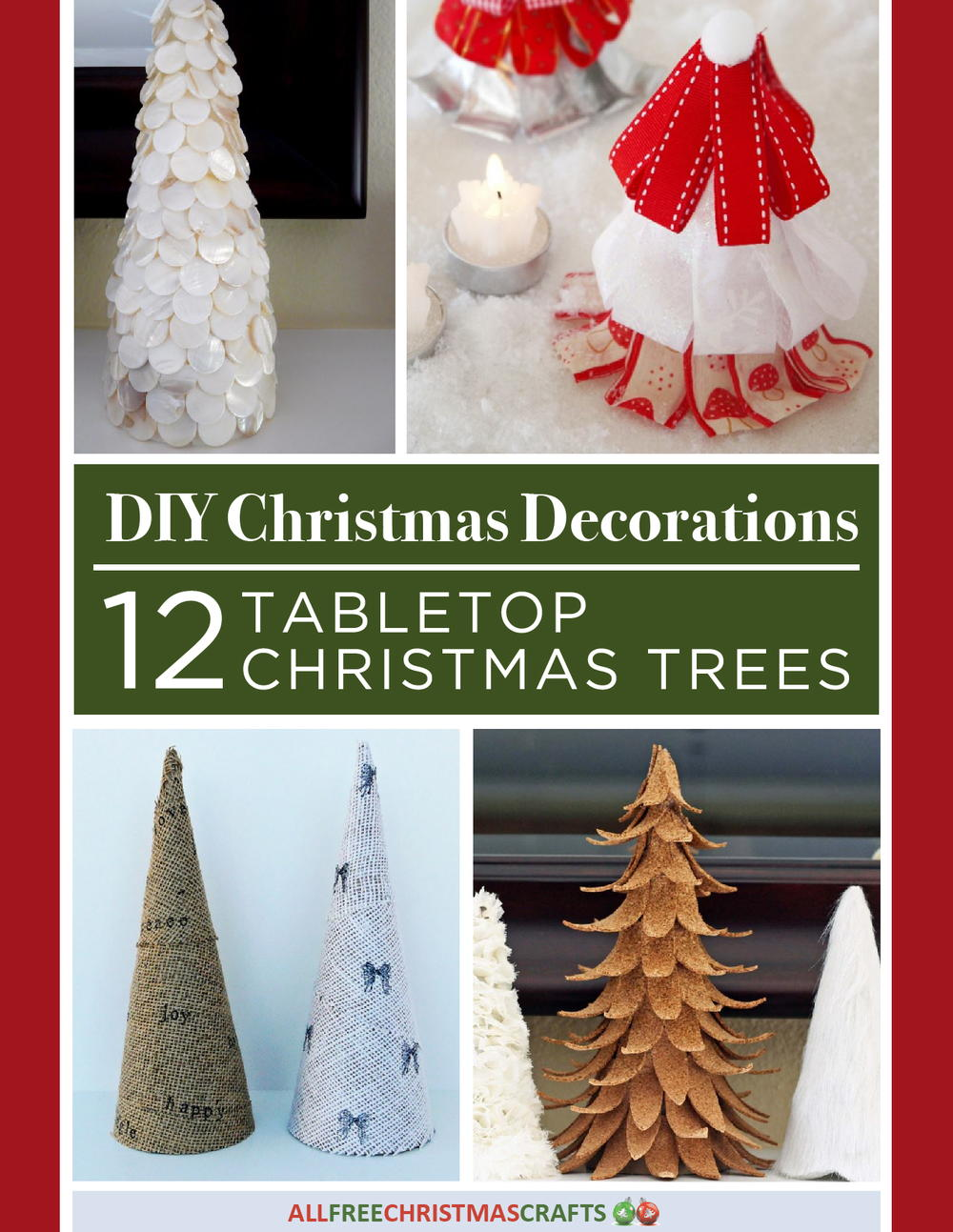 diy christmas decorations 12 tabletop christmas trees free ebook allfreechristmascraftscom - Free Christmas Decorations