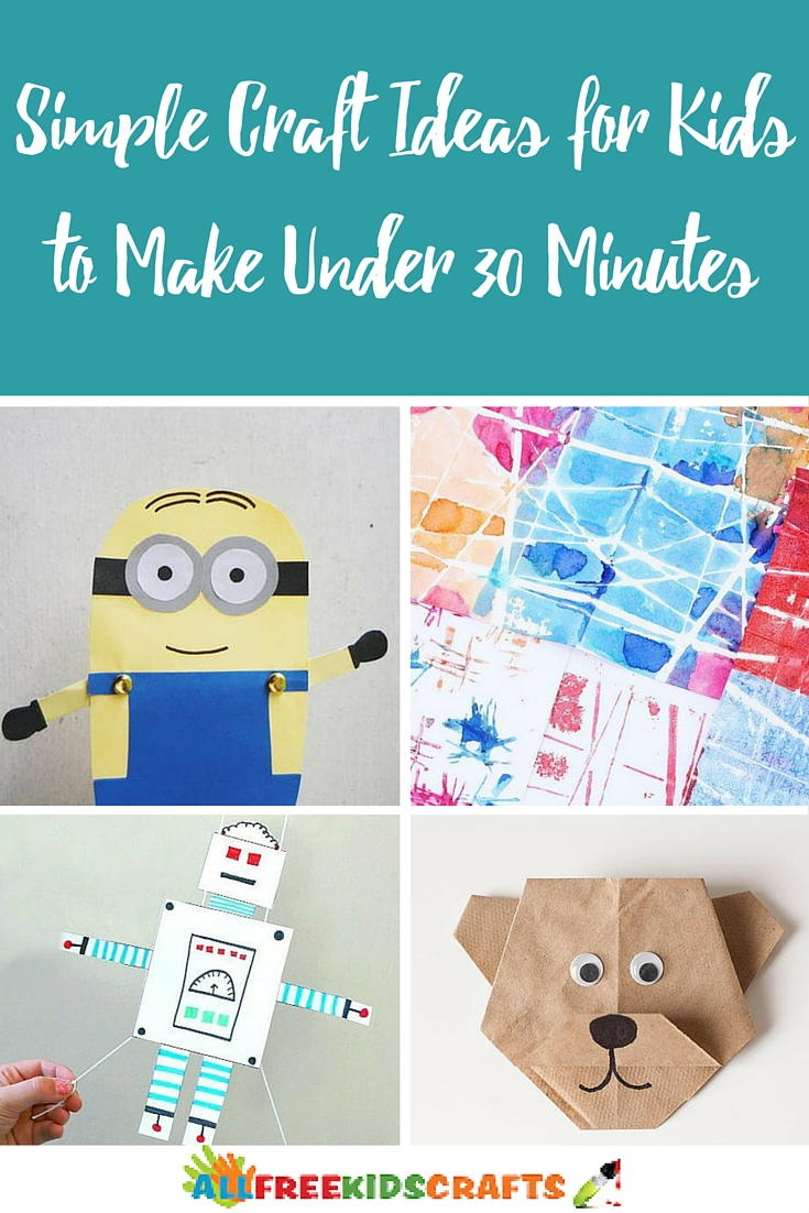 30 Simple Craft Ideas for Kids