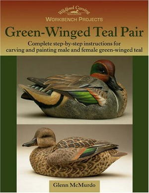 Workbench Projects: Green-Winged Teal Pair