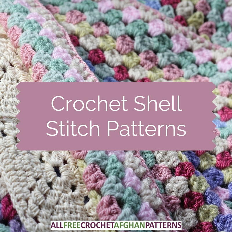 29 Crochet Shell Stitch Patterns AllFreeCrochetAfghanPatterns.com