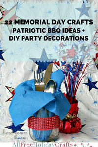 22 Memorial Day Crafts: Patriotic BBQ Party Ideas and DIY Party Decorations