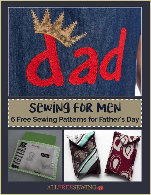 Sewing for Men: 6 Free Sewing Patterns for Father\'s Day ...