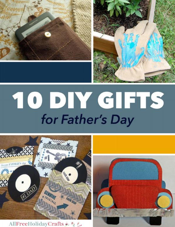 10 diy gifts for father s day allfreeholidaycrafts com