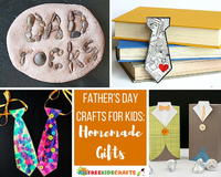 50+ Father's Day Crafts for Kids: Homemade Gifts