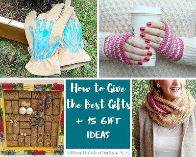 How to Give the Best Gifts