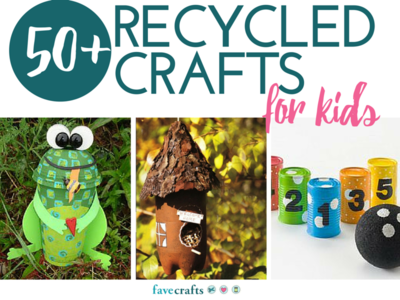 50 Recycled Crafts For Kids