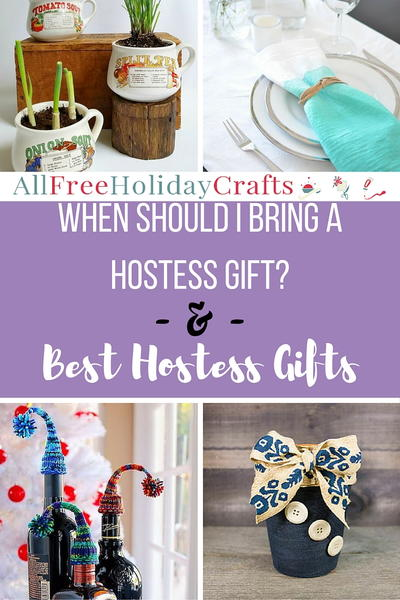 When Should I Bring a Hostess Gift?