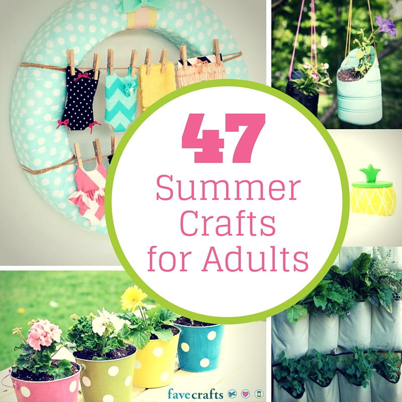 fun craft ideas for adults 47 summer crafts for adults favecrafts 6611