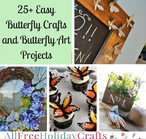 25+ Easy Butterfly Crafts and Butterfly Art Projects