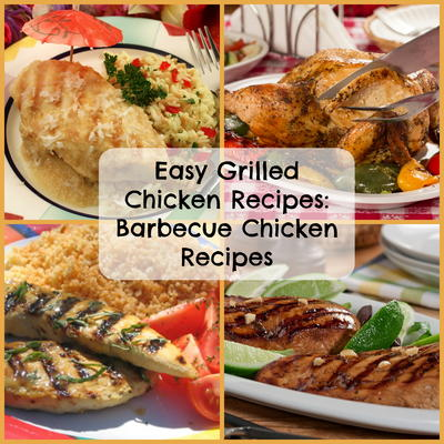 Easy Grilled Chicken Recipes 6 Barbecue Chicken Recipes Mrfood