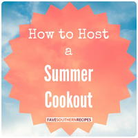How to Host a Summer Cookout