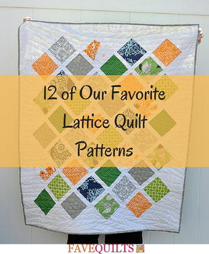 900 free quilting patterns favequilts 12 of our favorite lattice quilt patterns fandeluxe Choice Image