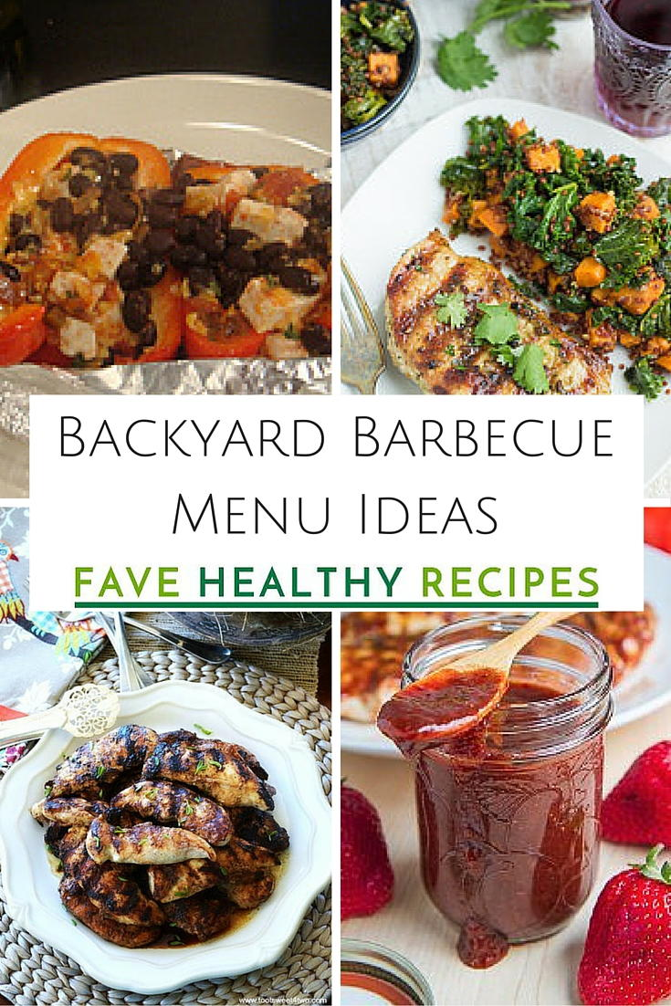 30 backyard barbecue menu ideas | favehealthyrecipes