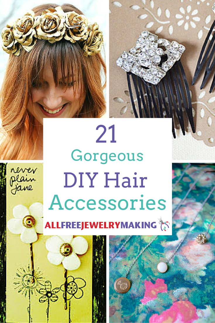 21 gorgeous diy hair accessories | allfreejewelrymaking