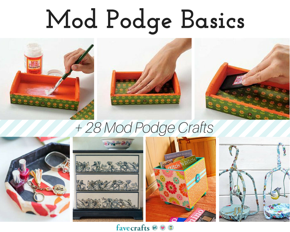 Mod Podge Basics 28 Mod Podge Crafts Favecrafts Com