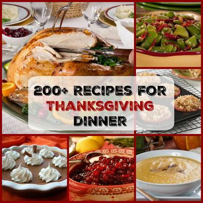 Easy Thanksgiving Menu 200 Recipes For Dinner