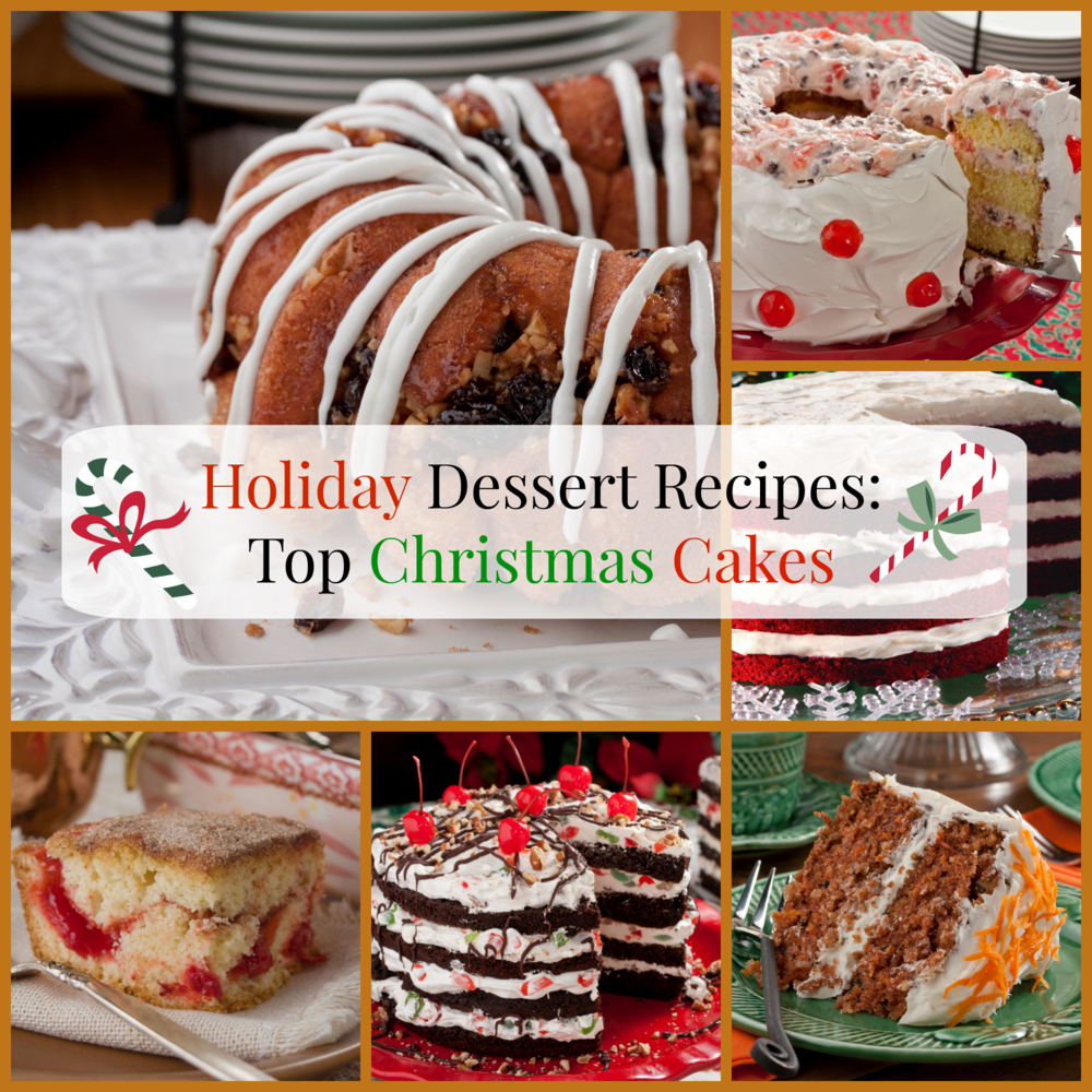 Holiday Dessert Recipes: Top 10 Christmas Cakes