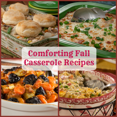 Comforting Fall Casserole Recipes