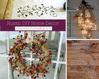 Rustic DIY Home Decor: 13 Easy Crafts for the Home