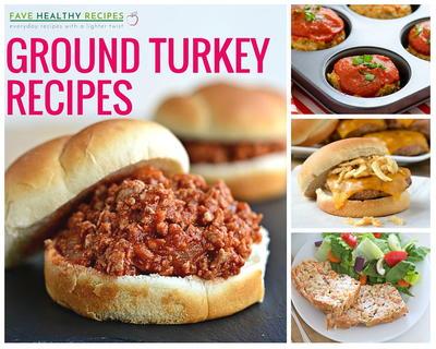 23 Healthy Ground Turkey Recipes To Tempt You Favehealthyrecipes Com