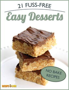 """No Bake Recipes: 21 Fuss-Free Easy Desserts"" eCookbook"