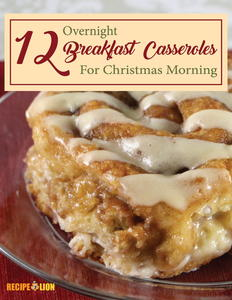 """12 Overnight Breakfast Casseroles for Christmas Morning"" eCookbook"