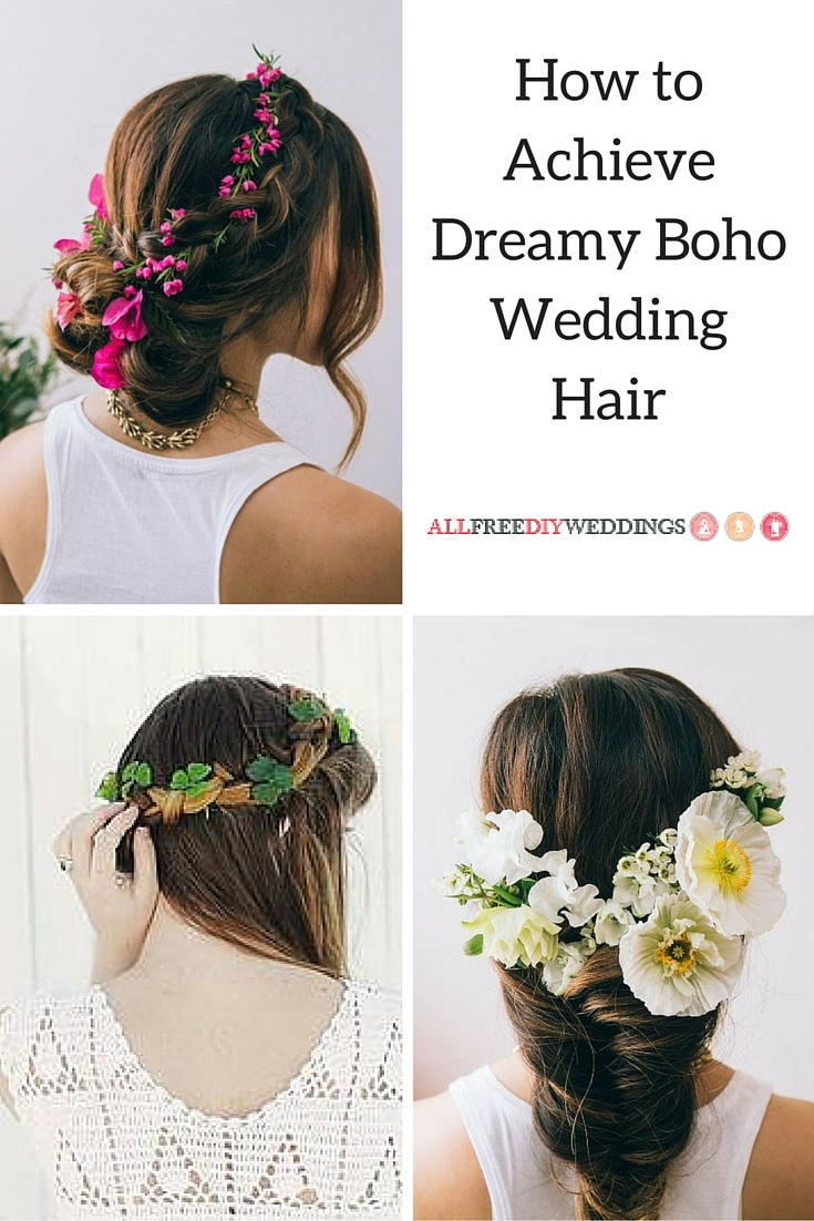 How to Achieve Dreamy Boho Wedding Hair | AllFreeDIYWeddings.com
