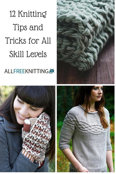 12 Knitting Tips and Tricks for All Skill Levels