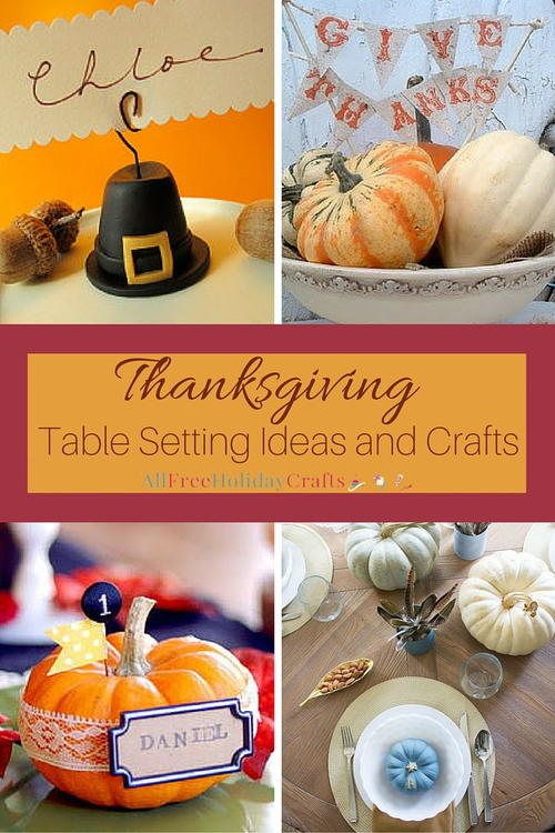 Thanksgiving Table Setting Ideas and Crafts & Thanksgiving Table Setting Ideas and Crafts | AllFreeHolidayCrafts.com