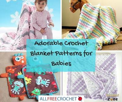 101 Adorable Crochet Blanket Patterns For Babies Allfreecrochet