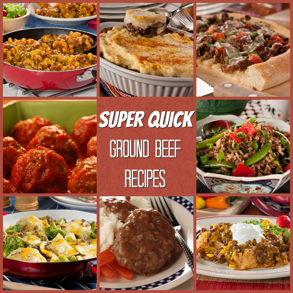 Ground Beef Recopes: Super Quick Ground Beef Recipes