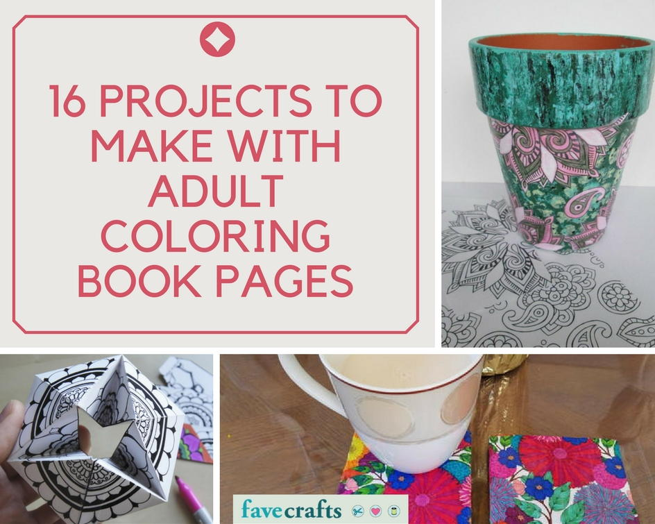 16 Projects To Make With Adult Coloring Book Pages Favecrafts Com How To Make A Coloring Book