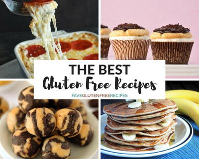 Easy Gluten Free Recipes 50 of the Best Gluten Free Recipes