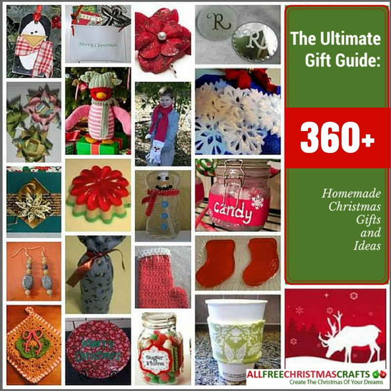 Christmas Gift Craft Ideas For Adults Part - 15: The Ultimate Gift Guide: 360+ Homemade Christmas Gifts And Ideas |  AllFreeChristmasCrafts.com