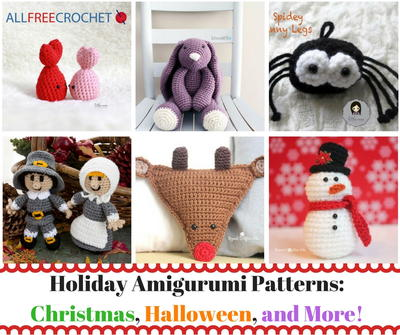 40 Holiday Amigurumi Patterns: Christmas, Halloween, and More!