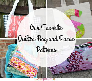 19 of our Favorite Quilted Bag and Purse Patterns