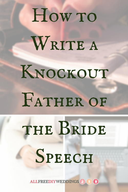 How to write a knockout father of the bride speech how to write a knockout father of the bride speech junglespirit Images