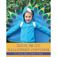 """Creative and Cute Halloween Costumes: 14 Costume Ideas to Make at Home"" eBook"