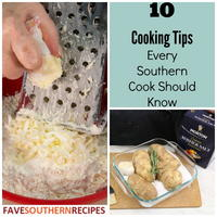 10 Cooking Tips Every Southern Cook Should Know