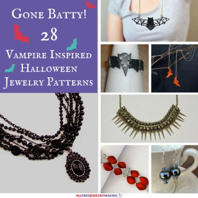 Going Batty: 28 Vampire Inspired Halloween Jewelry Patterns ...