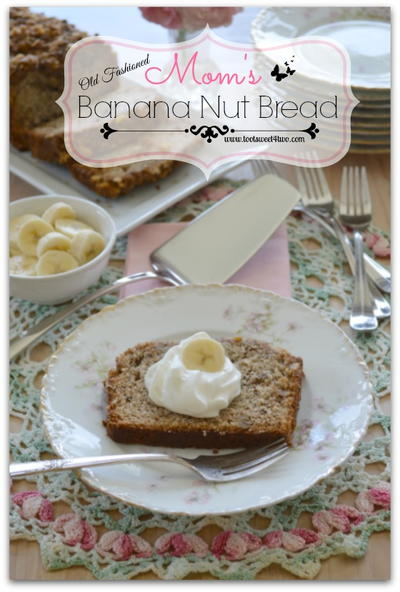 Mom's Old Fashioned Banana Nut Bread