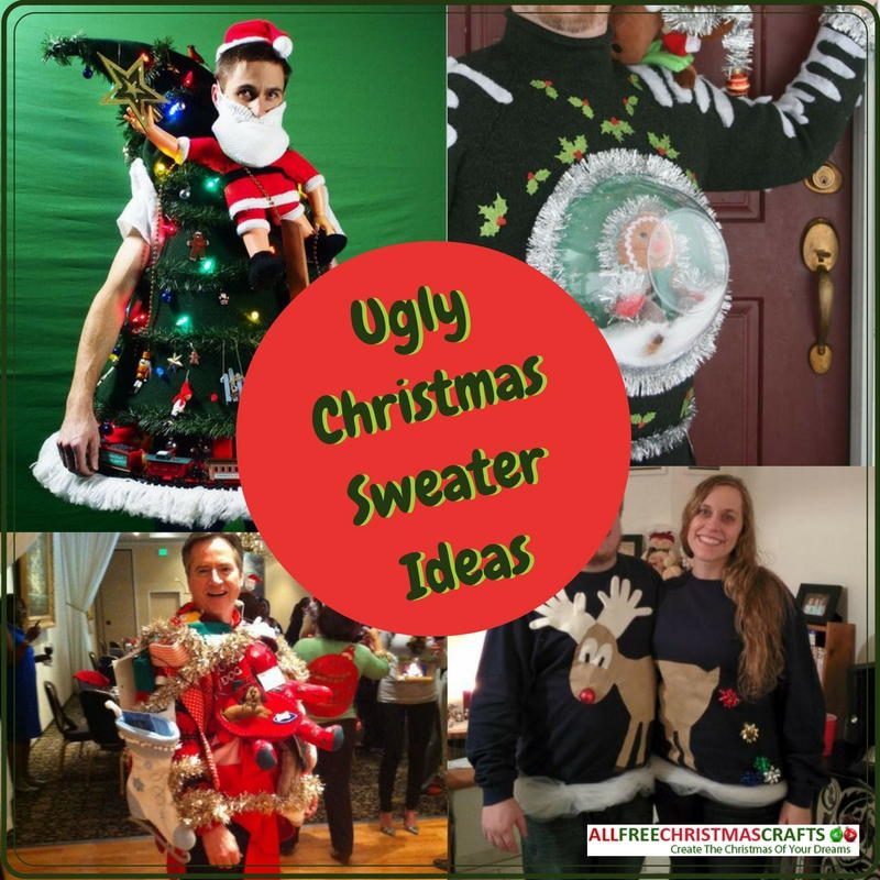 how to make an ugly sweater 5 ugly christmas sweater ideas allfreechristmascraftscom - Best Ugly Christmas Sweater Ideas