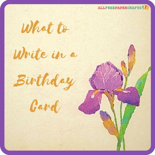 What To Write In A Birthday Card Allfreepapercrafts