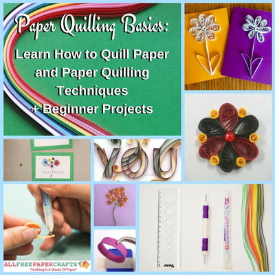 Paper Quilling Basics Learn How to Quill Paper and Paper Quilling Techniques  10 Beginner Projects