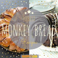 12 Best Monkey Bread Recipes