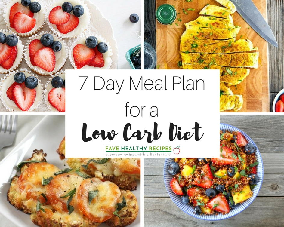 7 Day Meal Plan with all Low Carb Diet Recipes | FaveHealthyRecipes.com