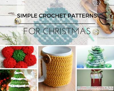 26 Simple Crochet Patterns for Christmas: Festive Crochet Ideas ...