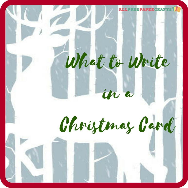 What To Write In A Christmas Card Allfreepapercrafts